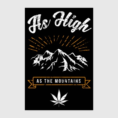 AS HIGH AS THE MOUNTAINS Kiffer Poster Geschenk - Poster 20x30 cm