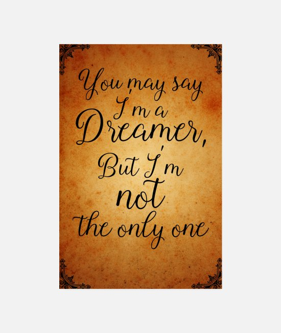 Floor Hockey Posters - you may say Im a dreamer - Posters white