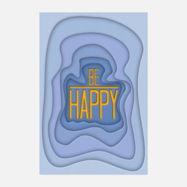 Happiness Wees blij - Poster 002 - Poster 20x30 cm