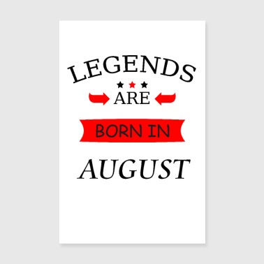Party Legends are born in August birthday legends - Poster 8 x 12