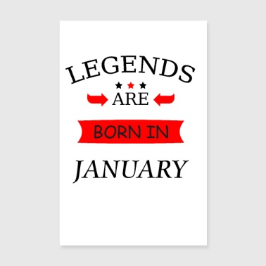 legends are born in january Geboren in Januar - Poster 20x30 cm