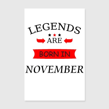 legends are born in november birthday birth - Poster 8 x 12