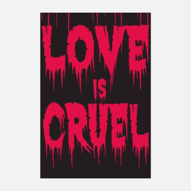 Bed Love is cruel - Poster 8 x 12