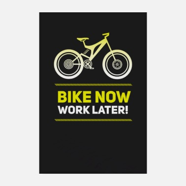Bike bike now bike MTB neon spell wheel road bike plaka - Poster 8 x 12