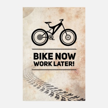 Bike bike now bike MTB neon saying wheel racing bike bmx - Poster 8 x 12