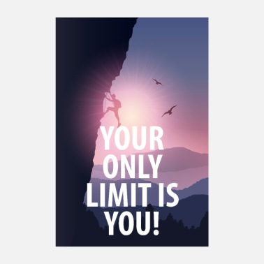 Abschluss Motivationsposter Your only limit is you - Poster