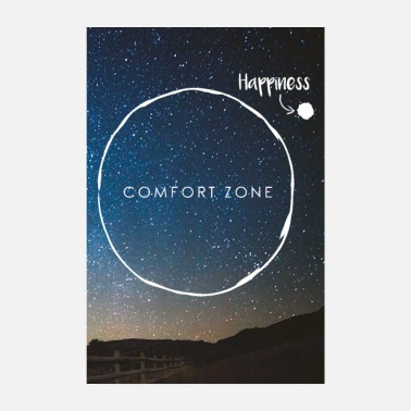 Motivation Leave Comfort Zone - join Happiness - Poster