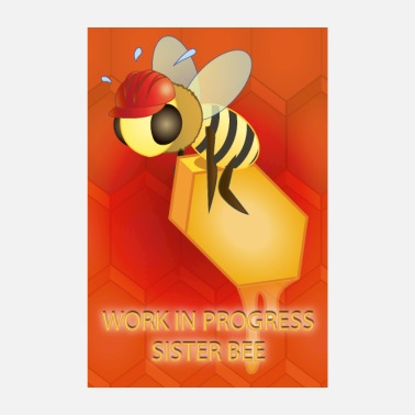 Work In Progress Work in progress, sister bee (Red background) - Poster