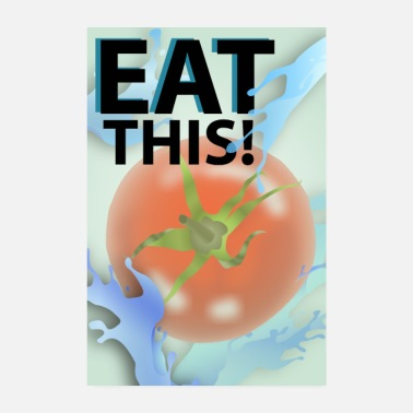 Eat this - poster (tomato) - Poster
