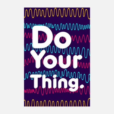 Labour Do your thing motivation saying poster - Poster 8 x 12