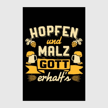 Hop Hops and malt. God receives it! Reinheitsgebot - Poster 8 x 12