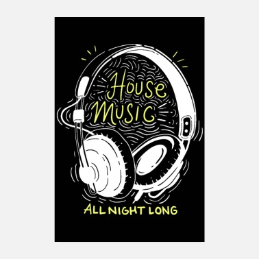 House House Music All Night Long - Poster