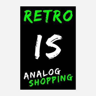 Analoge Retro is analoog shoppen - Poster
