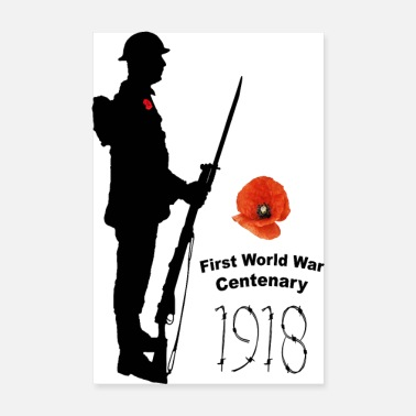 Centenary First World War 1918 - Poster 8 x 12
