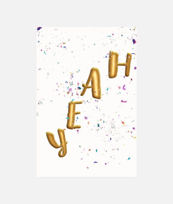 Birthday Posters - Yeah, balloon, confetti! - Posters white