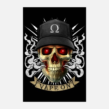 Vaping Skull - Vape On - Cloud Chaser - Vaper - Plakat o wymiarach