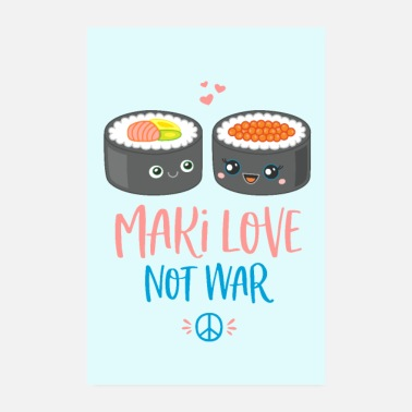 Valentines Day sushi maki love peace gift woman valentines day - Poster 8 x 12