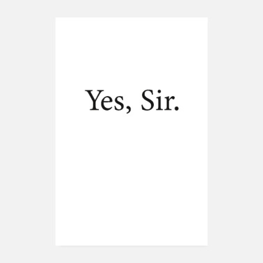 Sir Yes Sir Poster - Poster
