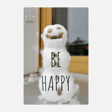 Stoned Snowman Be Happy - Poster