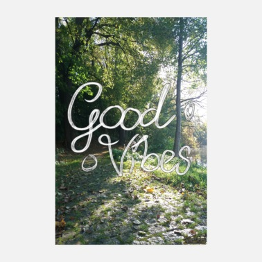Good Mood Good vibes - Poster