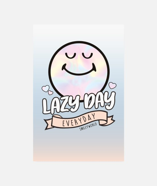 Slogan Posters - SmileyWorld Lazy Day Everyday - Posters wit