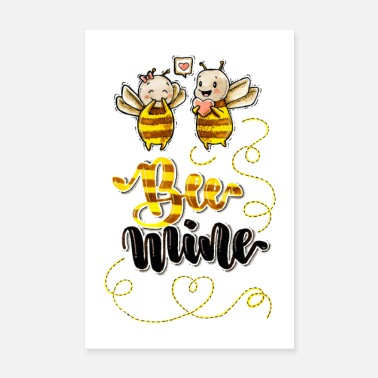 Mining Bee mine - Be mine! - Poster