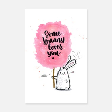 Somebunny loves you! - Poster