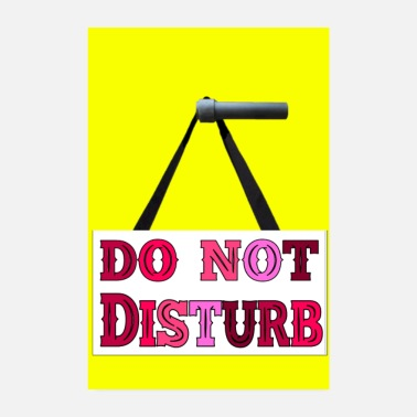 Witty DO NOT DISTURB - Poster