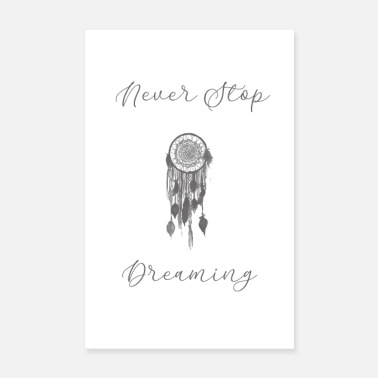 Never stop dreaming - Poster