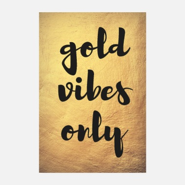 Poster Goud Poster gold vibes only goud - Poster