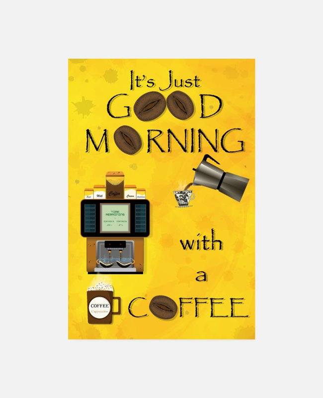 Wake Up Posters - Good Morning Coffee Portrait - Posters white