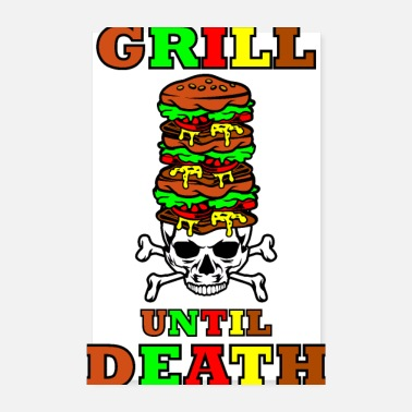 Grillsaison Grill Burger Fest - Grill Until Death Spruch Shirt - Poster