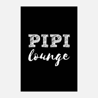 Wc Toilette - Pipi Lounge - Poster
