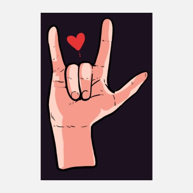Deaf American Sign Language Love Sign Proud ASL Support - Poster
