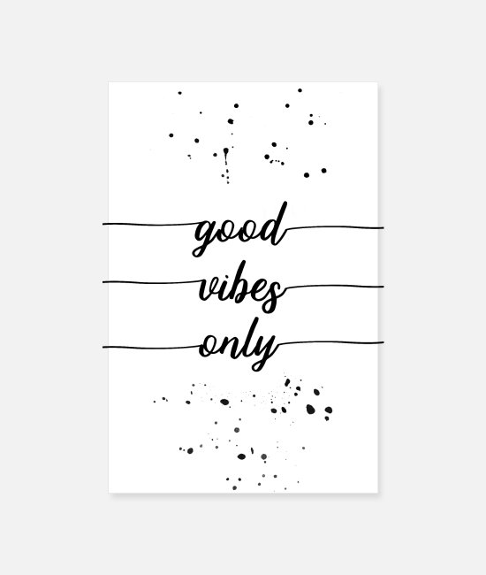 Charisma Posters - Good vibes only - Posters white