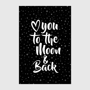 LOVE YOU TO MOON & BACK - Juliste 20x30 cm