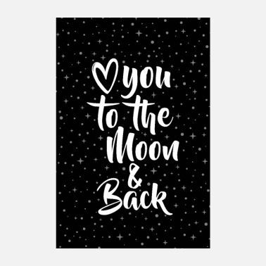 Couples LOVE YOU TO THE MOON & BACK - Poster 8 x 12