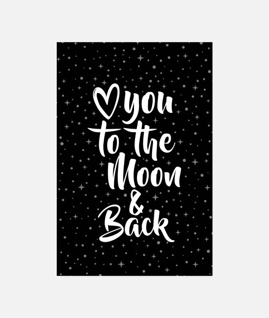 Typografie Poster - LOVE YOU TO THE MOON & BACK BY SUBGIRL - Poster Weiß