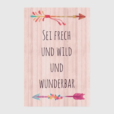 Motivation frech & wild & wunderbar - Poster 20x30 cm