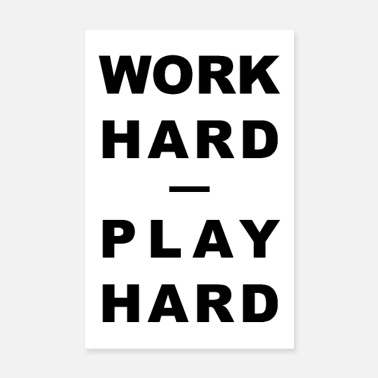 Gym WORK HARD - PLAY HARD - Poster 8 x 12