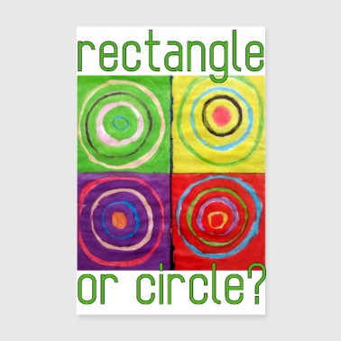 Rectangle or circle - Poster 8 x 12