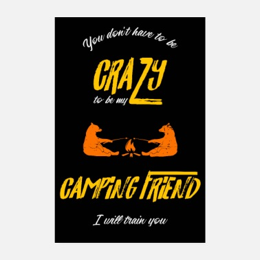 Gemelos CRAZY CAMPING FRIEND GIFT TENT BEAR NATURE - Póster