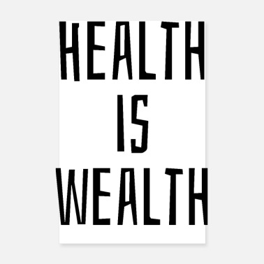 Health Health is wealth - Poster