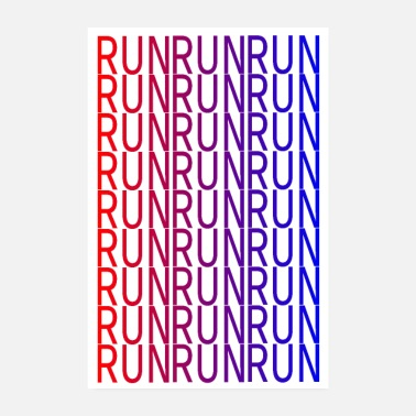 Sprint Run Run Run Run- Keep on - Poster 20x30 cm