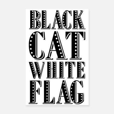 Schwarz Black cat white flag - white poster - Poster 8 x 12