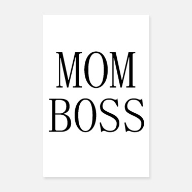 Boss Mom boss black - Poster 8 x 12
