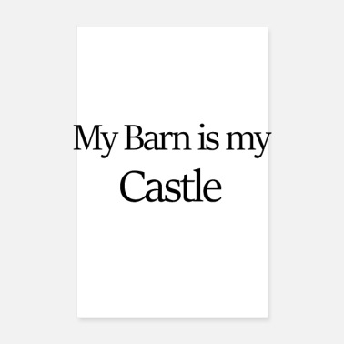 Horseman My Barn is my castle - Poster 8 x 12