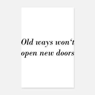 Open old ways - Poster 8 x 12