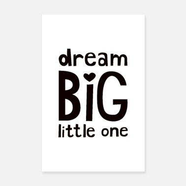 Nursery Dream Big Little One Nursery Poster - Poster