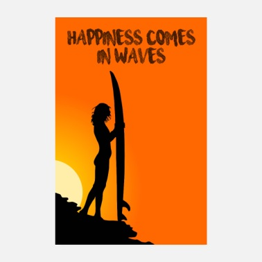 happiness comes in waves surfing poster - Poster